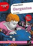 Gargantua (Bac 2022, 1re G & 1re T) Suivi des parcours « Rire et savoir » et « La bonne éducation »