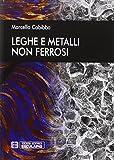 Leghe e metalli non ferrosi