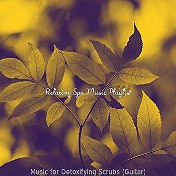 Music for Detoxifying Scrubs (Guitar)