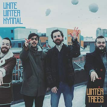 White Winter Hymnal / Winter Trees