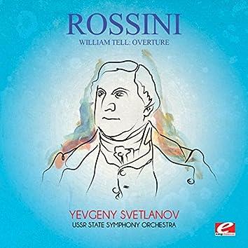 Rossini: William Tell: Overture (Digitally Remastered)