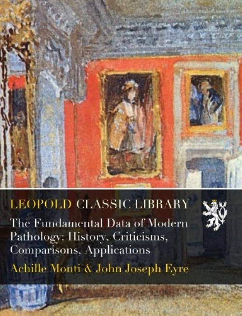 散文不測の事態ビールThe Fundamental Data of Modern Pathology: History, Criticisms, Comparisons, Applications
