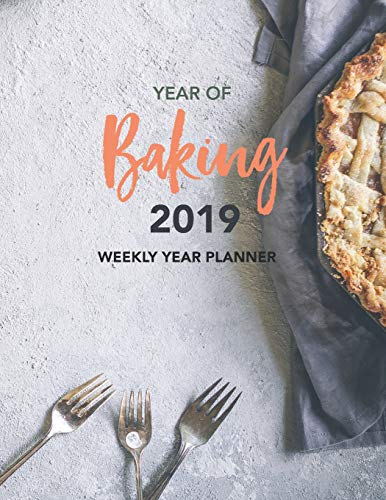 YEAR of Baking  2019: Daily Diary Planner