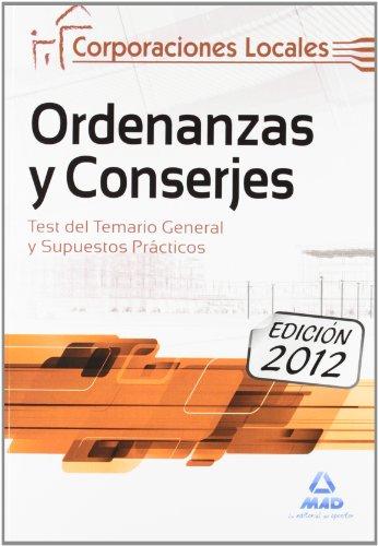 Test Y Sup. Pract. - Ordenanzas Y Conserjes De Corporaciones Locales (Corporaciones Locales (est)