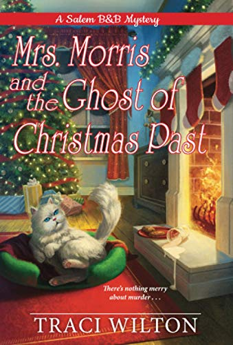 Mrs. Morris and the Ghost of Christmas Past (A Salem B&B Mystery)