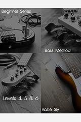 Beginner Series: Bass Method - Levels IV, V & VI Paperback