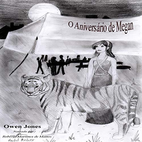 O Aniversário de Megan [Megan's Birthday] Audiobook By Owen Jones cover art