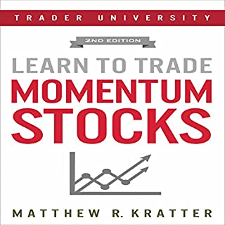 Learn to Trade Momentum Stocks                   Written by:                                                                                                                                 Matthew R. Kratter                               Narrated by:                                                                                                                                 Mike Norgaard                      Length: 53 mins     1 rating     Overall 5.0