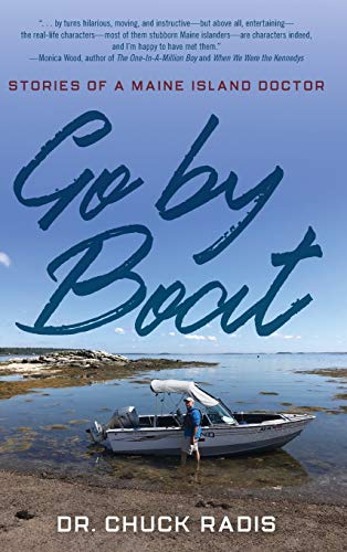 Go By Boat: Stories of a Maine Island Doctor
