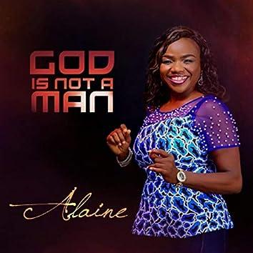 God Is Not a Man