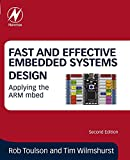 Fast and Effective Embedded Systems Design: Applying the ARM mbed (English Edition)