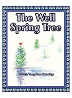 The Well Spring Tree