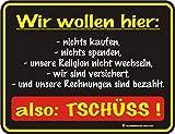 empireposter Wir wollen Nichts kaufen - Blech-Schild Blechschild mit Spruch, 4 Saugnäpfe - Grösse...