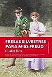 Fresas silvestres para Miss Freud (Novela)