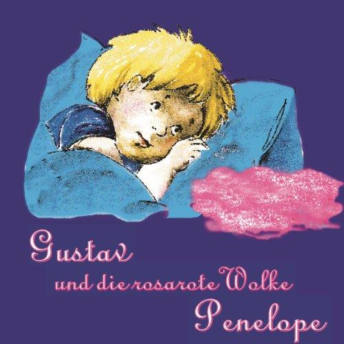 Gustav und die rosarote Wolke Penelope 1 Titelbild