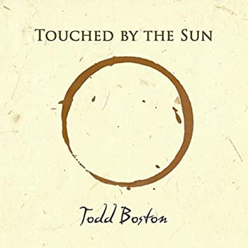 Touched By the Sun