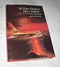 All Four Engines Have Failed: The True and Triumphant Story of Flight BA 009 and the 'Jakarta Incident'