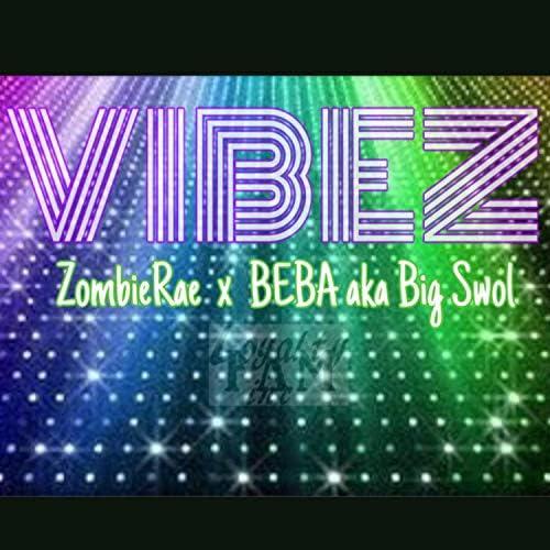F.A.M Loyalty Inc... feat. Beba & ZombieRae