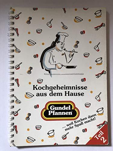 Kochgeheimnisse aus dem Hause Gundel Pfannen Teil 2
