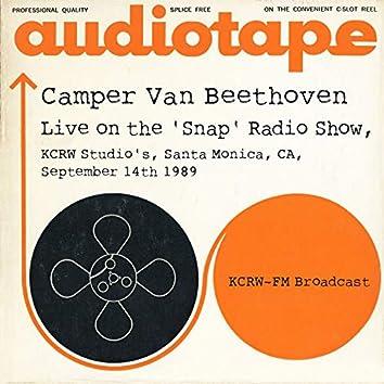 Live on the 'Snap' Radio Show, KCRW Studio's, Santa Monica, CA, September 14th 1989, KCRW-FM Broadcast