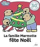 La famille Marmotte fête Noël