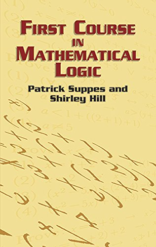 First Course in Mathematical Logic (Dover Books on Mathematics)