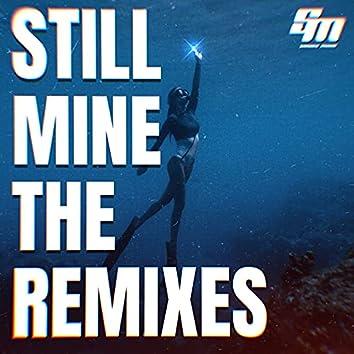 Still Mine (The Remixes)