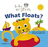 Baby Einstein: What Floats: Splash & Giggle Bath Book (Baby Einstein)