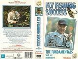 Fly Fishing Success: The Fundamentals [VHS]
