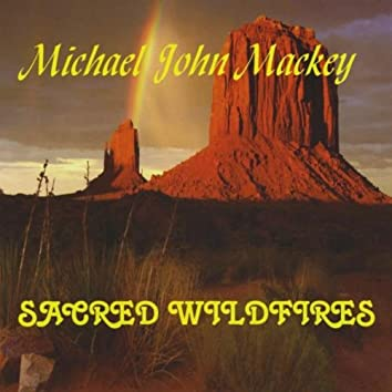 Sacred Wildfires
