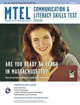 MTEL Communication & Literacy (Field 01) 8th Ed. (MTEL Teacher Certification Test Prep) by [Gail Rae M.A.]