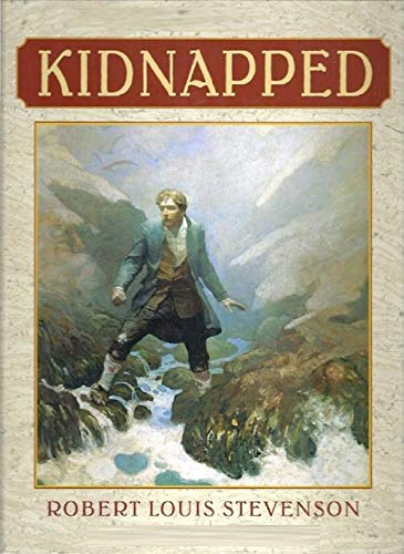 Kidnapped - Robert Louis Stevenson: Annotated by [Robert Louis Stevenson]