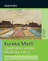 French - Eureka Math Grade 4 Learn Workbook #1 (Modules 1-2)