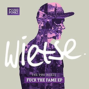 Fuck The Fame EP