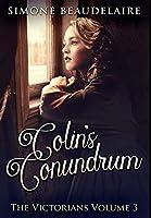 Colin's Conundrum: Premium Hardcover Edition