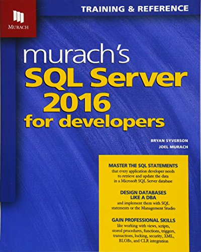 Syverson, B: Murachs SQL Server 2016 for Developers (Training & Reference)