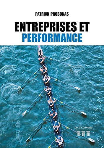 Entreprises et performance (French Edition)