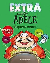 Extra Mortelle Adèle Tome 4 - L'expérience Interdite de M. TAN