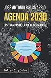Agenda 2030: Las trampas de la Nueva Normalidad (Letras Inquietas)