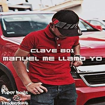 Manuel Me Llamo Yo