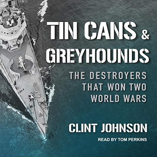 Tin Cans and Greyhounds audiobook cover art