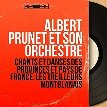 Chants et danses des provinces et pays de France: Les treilleurs montblanais (Mono version)