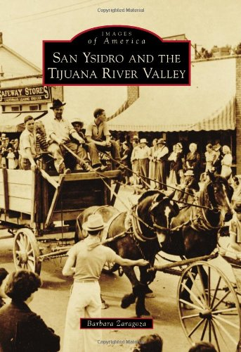 San Ysidro and The Tijuana River Valley (Images of America)