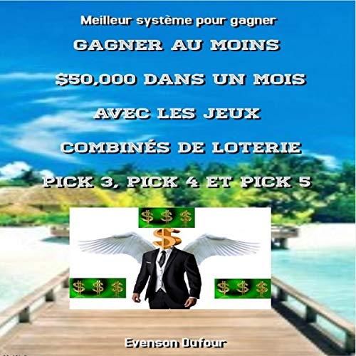 Couverture de Gagner au moins $50,000 dans un mois avec les jeux combinés de loterie PICK 3, PICK 4 et PICK 5