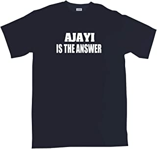 99 Volts Ajayi is The Answer Men's Tee Shirt