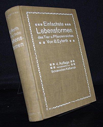 B. Eyferths Einfachste Lebensformen des Tier- und Pflanzenreiches. Naturgeschichte der mikroskopischen Süßwasserbewohner.,4., vielfach verbesserte und erw. Auflage.