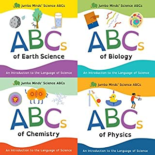 Jumbo Minds' Science ABCs 4-Book Set: ABCs of Earth Science, Chemistry, Biology, Physics by A. C. Lemonwood (2015-12-11)