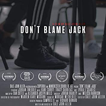 Don't Blame Jack (Lonely Hearts Club)