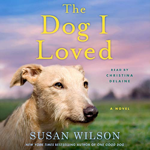 The Dog I Loved  By  cover art