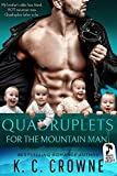 Quadruplets for the Mountain Man: Mountain Man's Babies, Brother's Best Friend Romance (Mountain Men of Liberty Book 9)
